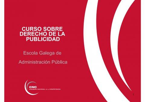 A Lei de defensa da competencia e a publicidade  - Curso de especialización en Dereito da Publicidade